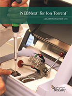 NEBNext® for Ion Torrent™ Brochure